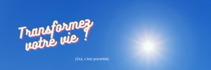 Transformez votre vie, Louise Hay, changer, vivre bien